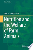 Nutrition and the Welfare of Farm Animals