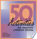 Fifty Activities For Creativity And Problem Solving