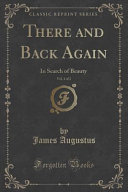 There and Back Again  Vol  1 of 2