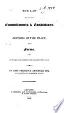 The Law Relative to Commitments & Convictions by Justices of the Peace Pdf/ePub eBook