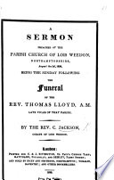 A Sermon On Matt Xxv 21 Preached At Lois Weedon The Sunday Following The Funeral Of The Rev T Lloyd Etc