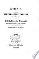 Storia delle repubbliche italiane dei secoli di mezzo di J C L  Simondo Sismondi