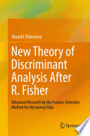 New Theory of Discriminant Analysis After R  Fisher