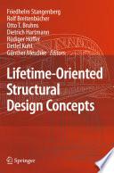 Lifetime Oriented Structural Design Concepts