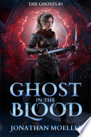 Ghost in the Blood