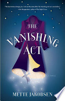 The Vanishing Act  A Novel Book PDF