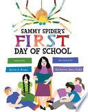Sammy Spider s First Day of School
