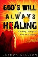 God s Will Is Always Healing