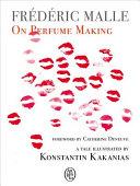 On Perfume Making