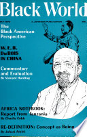 Black World/Negro Digest The Publication That Launched Johnson Publishing