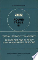 illustration ECMT Round Tables Social Service Transport: Transport for Elderly and Handicapped Persons Report of the Fifty-First Round Table on Transport Economics held in Paris on 20-21 March 1980, Report of the Fifty-First Round Table on Transport Economics held in Paris on 20-21 March 1980