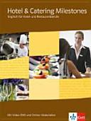 Hotel   Catering Milestones  Sch  lerbuch Mit Video DVD und Online Materialien