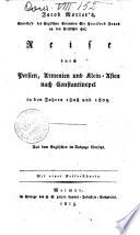 Jacob Morier's, Secretär's des Englischen Gesandten Sir Hartford Jones an den Persischen Hof, Reise durch Persien, Armenien und Klein-Asien nach Constantinopel in den Jahren 1808 und 1809