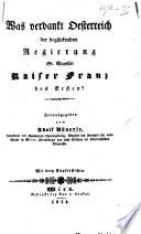 Was verdankt Oesterreich der beglückenden Regierung ... Kaiser Franz des Ersten? ... Mit drey Kupferstichen