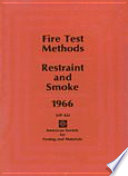 Fire Test Methods  Restraint and Smoke