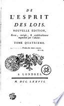 DE L  ESPRIT DES LOIS  NOUVELLE   DITION  Revue  corrig  e   et  consid  rablement augment     par l  Auteur