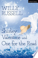 download ebook shirley valentine & one for the road pdf epub