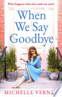 When We Say Goodbye Book PDF