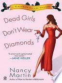Dead Girls Don t Wear Diamonds