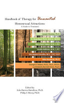 Handbook of Therapy for Unwanted Homosexual Attractions  A Guide to Treatment