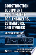 Construction Equipment Management For Engineers Estimators And Owners Second Edition