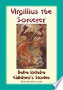 Virgilius The Sorcerer - An Italian Fairy Tale : baba indaba's children's stories series, baba indaba...