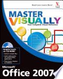 Master VISUALLY Microsoft Office 2007