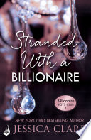 Stranded With A Billionaire: Billionaire Boys Club 1 by Jessica Clare