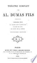 Théatre Complet de Al. Dumas Fils