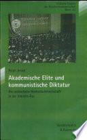 Akademische Elite und kommunistische Diktatur