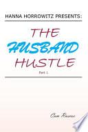 Hanna Horrowitz Presents The Husband Hustle