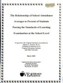 The Relationship of School Attendance Averages to Percent of Students Passing the Standards of Learning Examination at the School Level