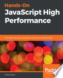 Hands On Javascript High Performance