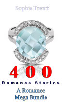 400 Romance Stories  A Romance Mega Bundle