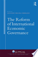 The Reform of International Economic Governance