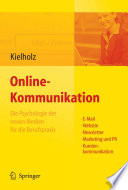 Online Kommunikation   Die Psychologie der neuen Medien f  r die Berufspraxis  E Mail  Website  Newsletter  Marketing  Kundenkommunikation