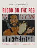 Blood on the Fog: Pocket Poets Series No. 62