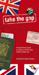 Take The Gap   A South African handbook for two years in London