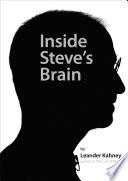 Inside Steve S Brain