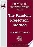 The Random Projection Method