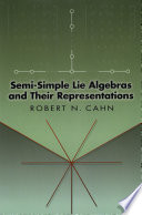 Semi Simple Lie Algebras and Their Representations