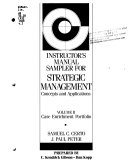 Instructor s manual sampler for Strategic management  concepts and applications