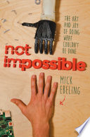 Ebook Not Impossible Epub Mick Ebeling Apps Read Mobile
