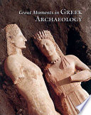Great Moments In Greek Archaeology book
