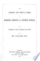 The dramatic and poetical works of Robert Greene   George Peele