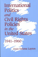 International Politics and Civil Rights Policies in the United States, 1941-1960