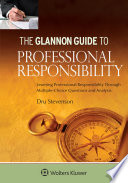 Glannon Guide to Professional Responsibility