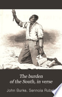 The Burden of the South, in Verse
