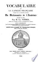 Vocabulaire de la langue française, extrait de la dernière edition de Dictionnaire de l'Academie publiée en 1835