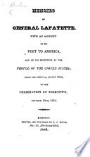 Memoirs of General Lafayette. With an account of his visit to America and of his reception by the people of the United States, etc